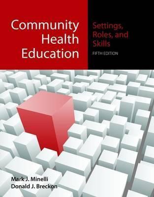 Community Health Education 5e Mark Minelli