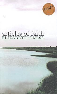 Articles of Faith Elizabeth Oness