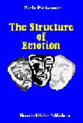 The Structure Of Emotion: Psychophysiological, Cognitive, And Clinical Aspects  by  Niels Birbaumer