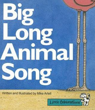 Big Long Animal Song Mike Artell