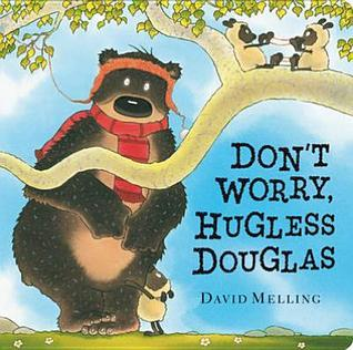 Dont Worry, Hugless Douglas! David Melling