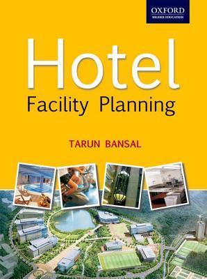 Hotel Facility Planning Hotel Facility Planning  by  Tarun Bansal