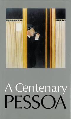 A Centenary Pessoa. Edited  by  Eugnio Lisboa with L.C. Taylor by Octavio Paz