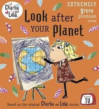 Look After Your Planet Lauren Child