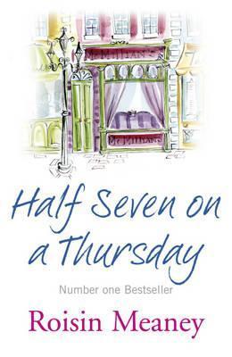 Half Seven on a Thursday Roisin Meaney