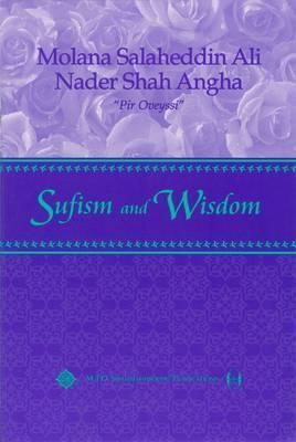 Sufism and Wisdom  by  Molana Salaheddin Ali Nader Shah Angha