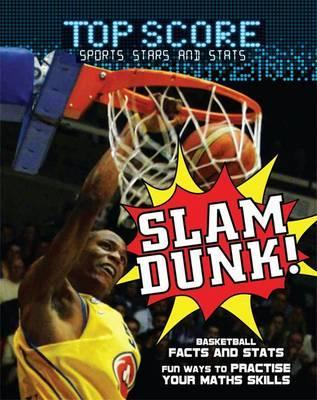 Slam Dunk!  by  Mark Woods