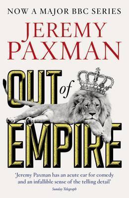 Out Of Empire  by  Jeremy Paxman