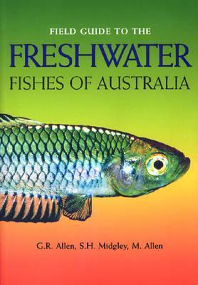 Field Guide Freshwater Fish Austra Gerald R. Allen