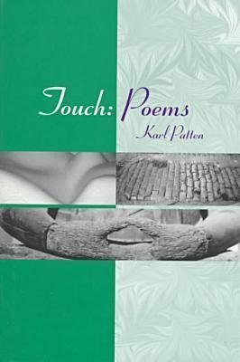Touch: Poems  by  Karl Patten