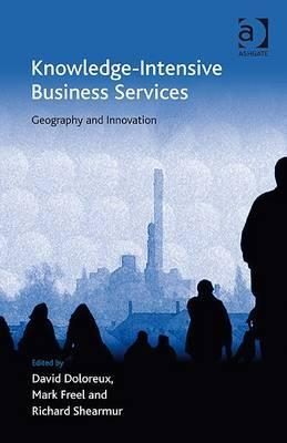 Knowledge-Intensive Business Services: Geography and Innovation David Doloreux
