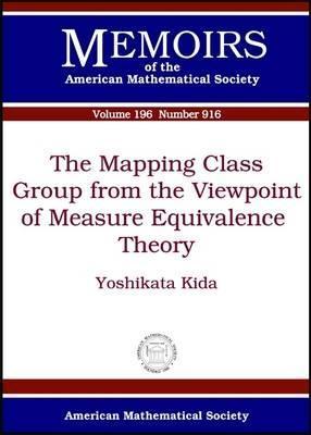 The Mapping Class Group from the Viewpoint of Measure Equivalence Theory. Yoshikata Kida Yoshikata Kida
