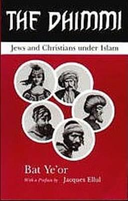 The Dhimmi: Jews and Christians Under Islam David Maisel