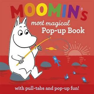 Moomins Most Magical Pop-up Book Tove Jansson