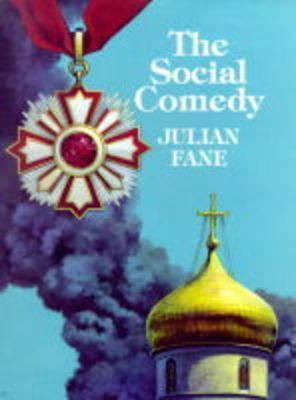 The Social Comedy Julian Fane