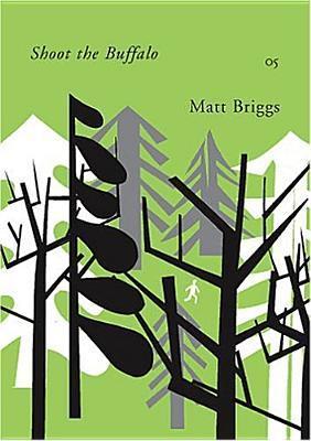 Shoot the Buffalo  by  Matt Briggs