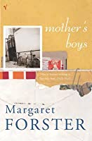 Mothers Boys  by  Margaret Forster