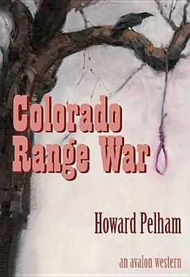 Colorado Range War Mel  Taylor