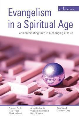 Evangelism In A Spiritual Age  by  Steven Croft