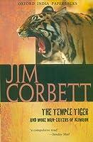 The Temple Tiger  by  Jim Corbett
