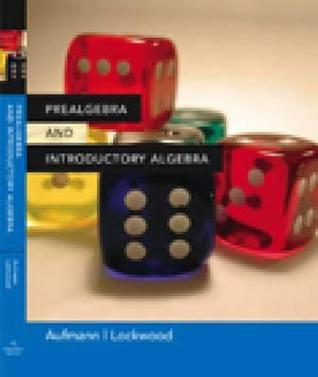 Prealgebra And Introductory Algebra Richard N. Aufmann