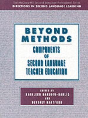 Beyond Methods: Components of Language Teacher Education Beyond Methods: Components of Language Teacher Education Beverly A.S. Hartford