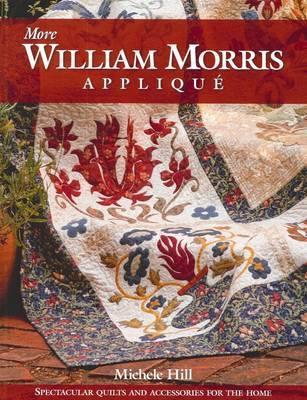 More William Morris Appliqu. Michele Hill Michele Hill