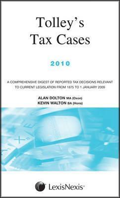 Tolleys Tax Cases 2010 Alan Dolton