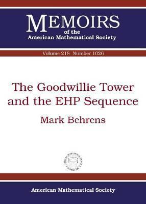 The Goodwillie Tower and the Ehp Sequence Mark Behrens