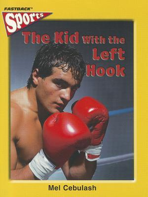 FastBack the Kid with the Left Hook (Sports) 2004c  by  Pearson
