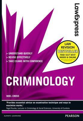 Criminology. Noel Cross Noel Cross