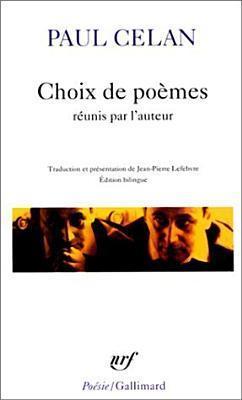 Choix de poèmes réunis par lauteur  by  Paul Celan
