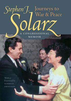 Journeys to War and Peace: A Congressional Memoir  by  Stephen J Solarz