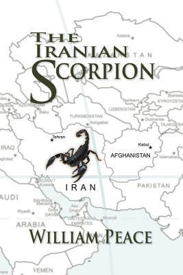 The Iranian Scorpion  by  William Peace