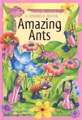 Amazing Ants Sue Whiting