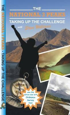 The National 3 Peaks - Taking Up the Challenge Steve Williams