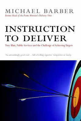 Deliverology in Practice: How Education Leaders Are Improving Student Outcomes  by  Michael Barber