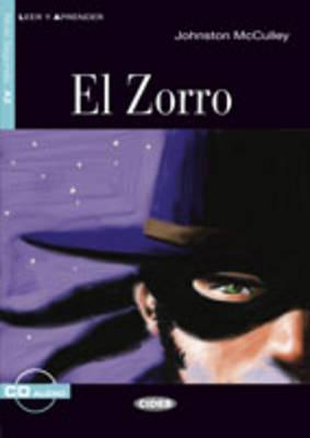 El Zorro [With CD]  by  Johnston McCulley