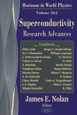 Superconductivity Research Advances  by  James E. Nolan
