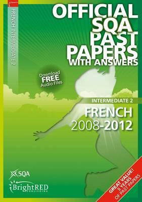 French Intermediate 2 Sqa Past Papers 2012 SQA