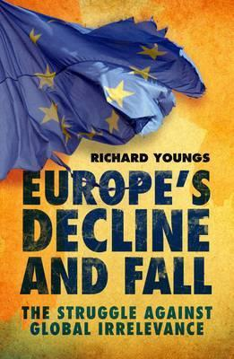 The Uncertain Legacy of Crisis: European Foreign Policy Faces the Future  by  Richard Youngs