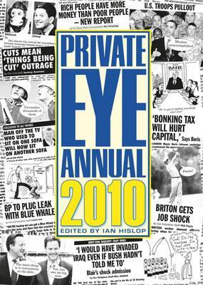 Private Eye Annual 2010  by  Ian Hislop