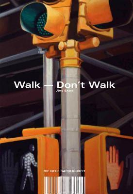 Walk – Dont Walk Ute Kaldune