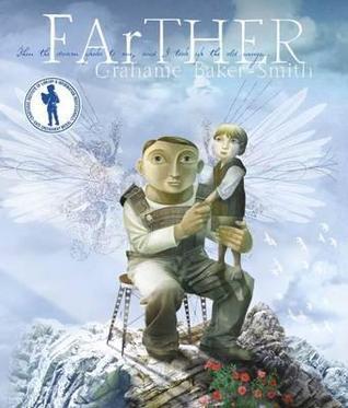 Farther. Grahame Baker-Smith  by  Grahame Baker-Smith