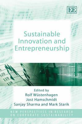 Sustainable Innovation And Entrepreneurship  by  Rolf Wüstenhagen