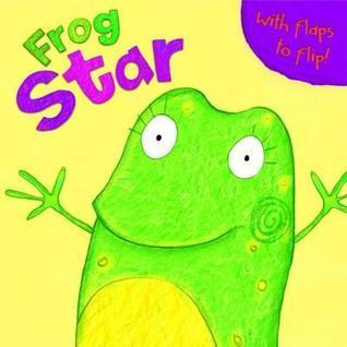 Frog Star. Melissa Fairley Fairley