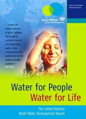 Water For People, Water For Life: The United Nations World Water Development Report United Nations