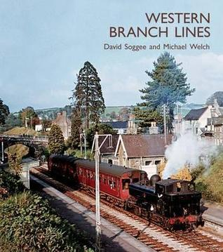 Western Branch Lines  by  Michael Welch