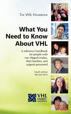 The Vhl Handbook: What You Need to Know about Vhl The Vhl Family Alliance