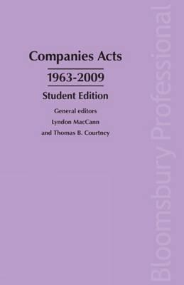 Companies Acts 1963 2006: A Guide To Irish Law   2009 Student Edition  by  Thomas B. Courtney